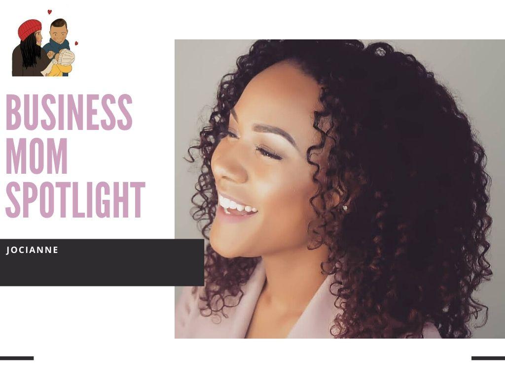 Business mom spotlight | Jocianne Alves