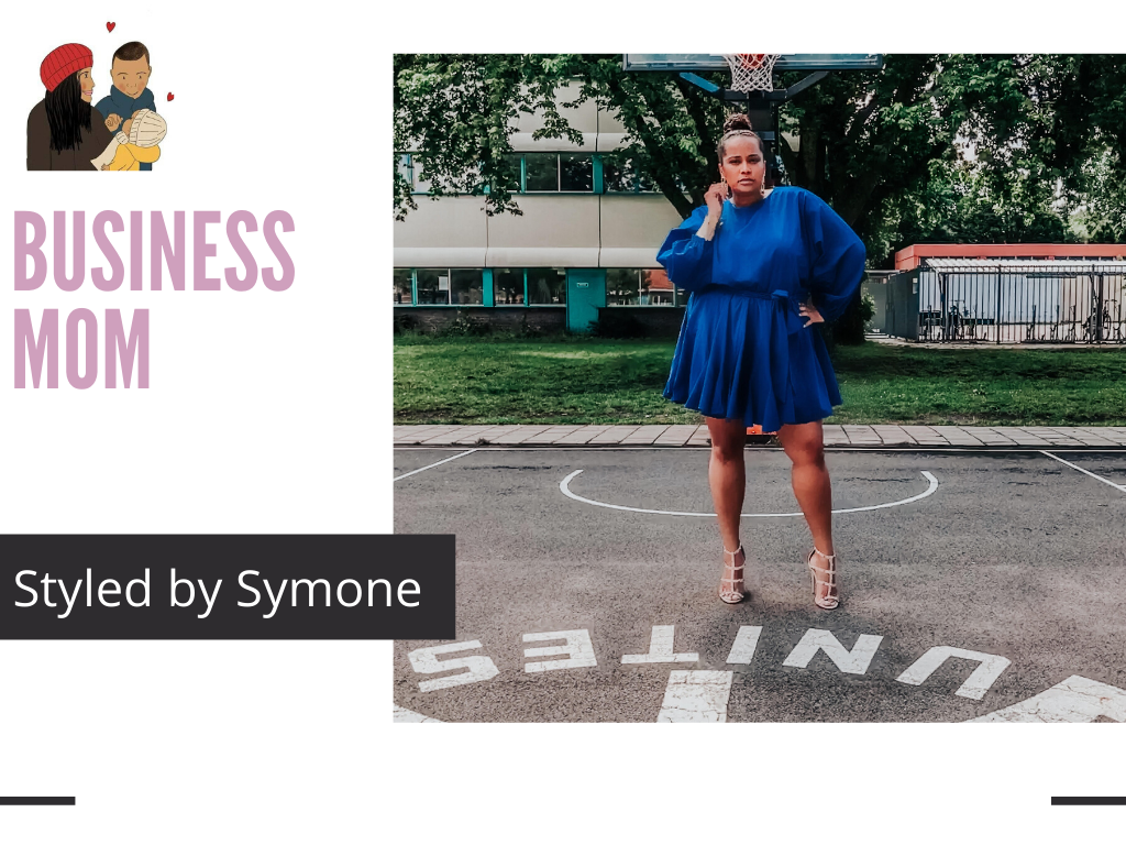 Business mom Spotlight | Styled by Symone